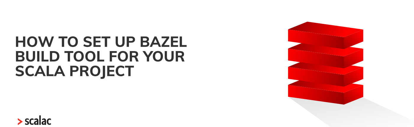 Blog Bazel build for Scala Projects
