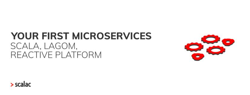 Microservices Scala Lagom Reactive Platform