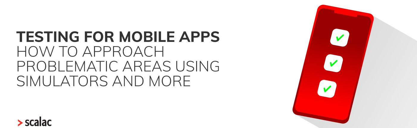 Testing for mobile apps