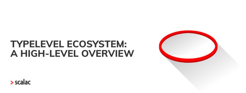 Typelevel ecosystem