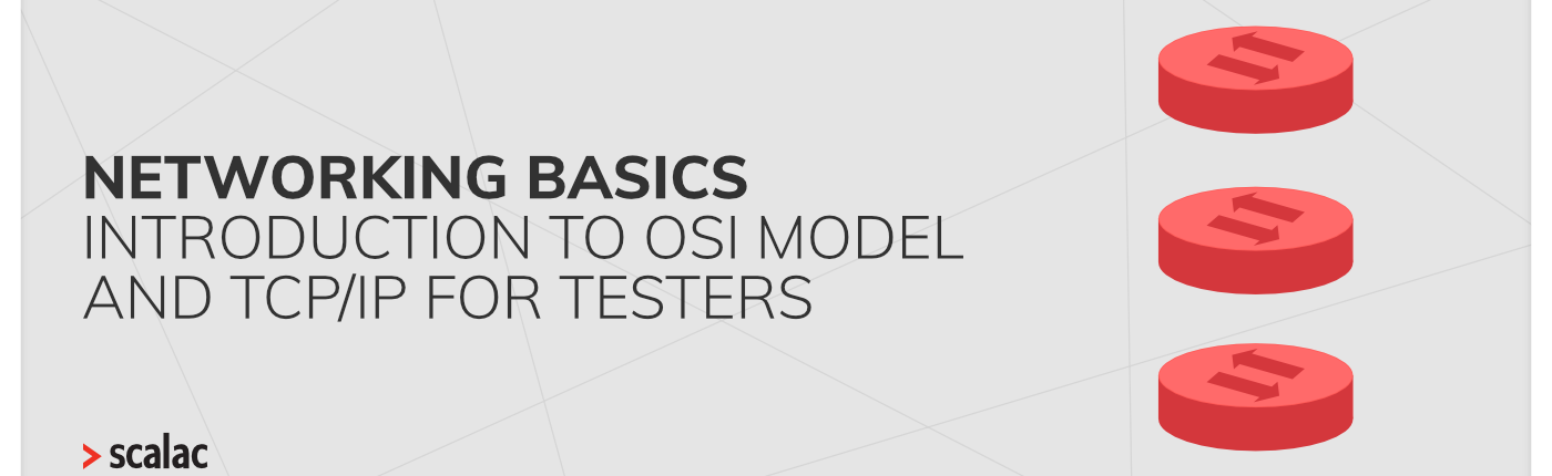 Networking basics introduction to OSI model and TCP:IP for Testers